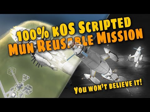 KSP kOS Scripted Mun Reusable Mission - Ep 62 - Kerbal Space Program