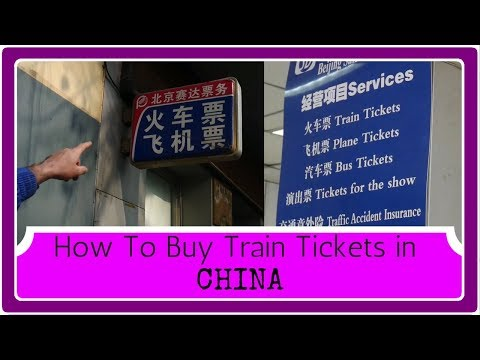 TRAVEL TIP: How to Buy Train Tickets in China