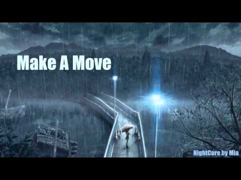 ► Nightcore - Make A Move