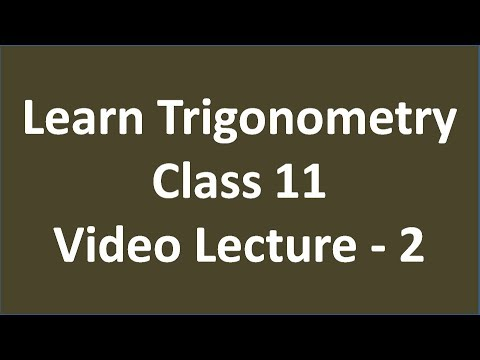 Learn Trigonometry of Class 11 (Hindi) Video Lecture - 2