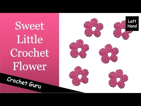 Crochet Flower Pattern - Easy Pattern (Left Hand)