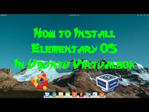 How to install Elementary OS in ubuntu virtualbox for free