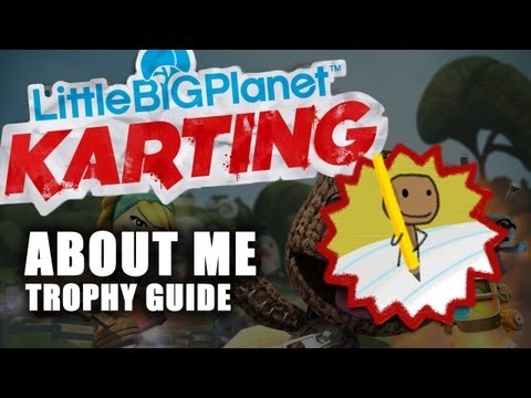 Little Big Planet: Karting - About Me Trophy Guide
