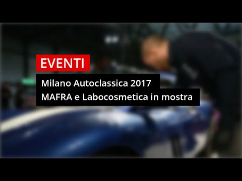 Milano Autoclassica 2017 - Mafra e #Labocosmetica