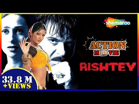Xxx Mp4 Rishtey 2002 HD Hindi Full Movie Anil Kapoor Karisma Kapoor Shilpa Shetty 3gp Sex
