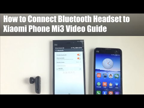 How to Connect Bluetooth Headset to Xiaomi Phone Mi3 Video Guide