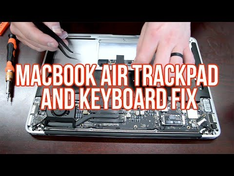 MacBook Air Trackpad and Keyboard Fix- Flex Cable Replacement
