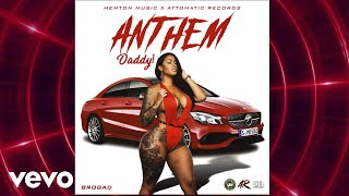 Daddy1 - Anthem (Official Audio)