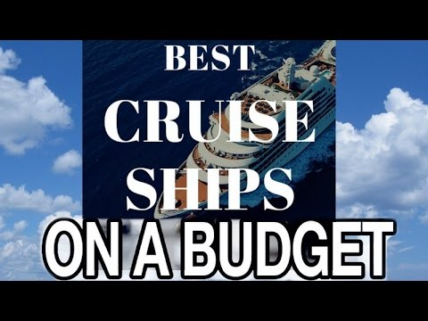 Best Cruises On A BUDGET!