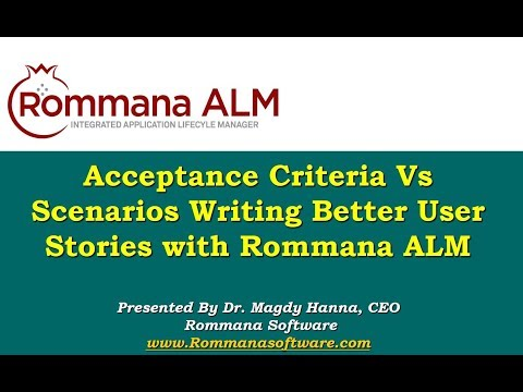 ALM Tools | Acceptance Criteria Vs Scenarios: Writing Better User Stories wit