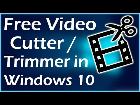 Free Video Cutter / Trim a Video in Windows 10 Without Third-party Apps | Windows 10 Tutorial
