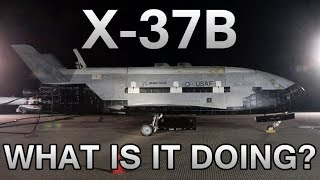 X-37B - What is it doing up there?