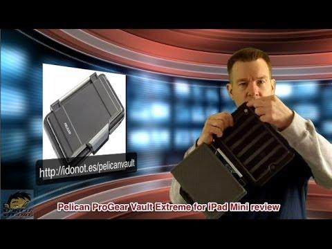 Pelican ProGear Vault Extreme Protection Case iPad Mini review