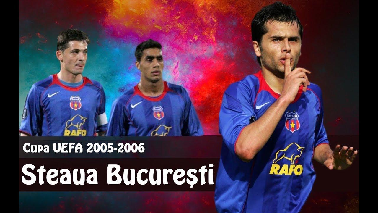 ⭐ Steaua București 2005-2006 Cupa UEFA (Cronicile Sportului Ediția 7)