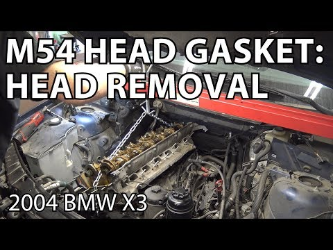 BMW X3 E83 M54 Head Gasket Replacement: Head Removal