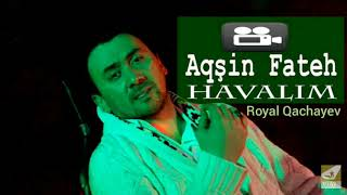 Aqsin Fateh - Havalim bass music (2019) video