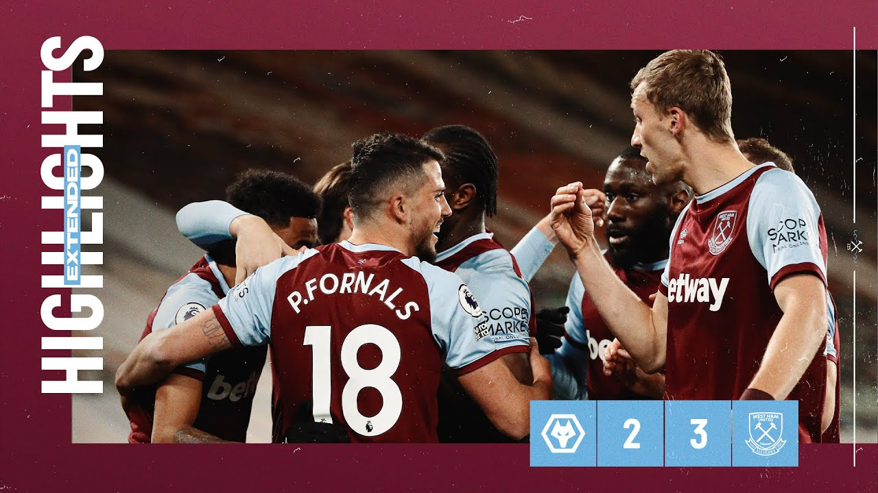 EXTENDED HIGHLIGHTS   WOLVES 2-3 WEST HAM UNITED