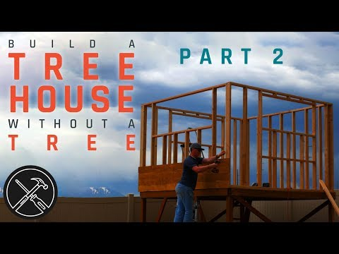 How to Build a Treeless Tree House - Part 2 - Walls, Trap Door and Siding