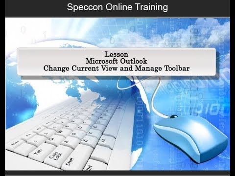 2017 Outlook Unit 1.1 Change Current View and Manage Toolbar