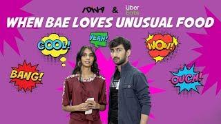 iDIVA - When Bae Loves Unusual Food | When Your Boyfriend Has An Unusual Taste In Food