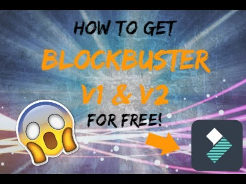How to get Blockbuster effects V1 and V2 for FREE on Wondershare Filmora!!