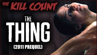 The Thing (2011 Prequel) KILL COUNT