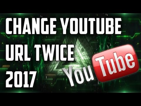 How To Change YouTube Custom URL Twice 2017