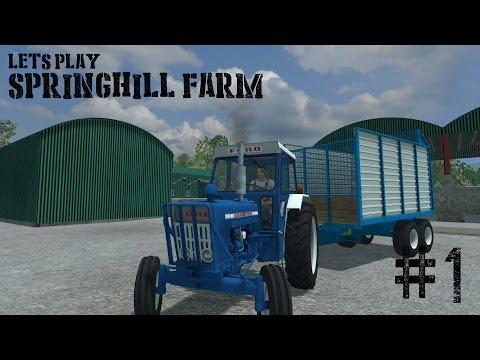 Farming Simulator 2013 - Springhill Farm - Ep 1