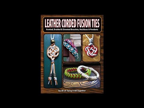 Leather Corded Fusion Ties (Book Preview) - Now Available!