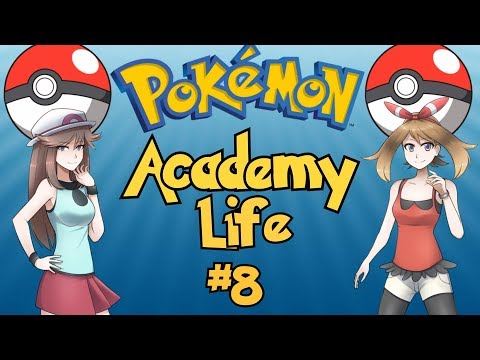 The Best Pokemon Game Ever Made: Pokemon Academy Life - Part 8