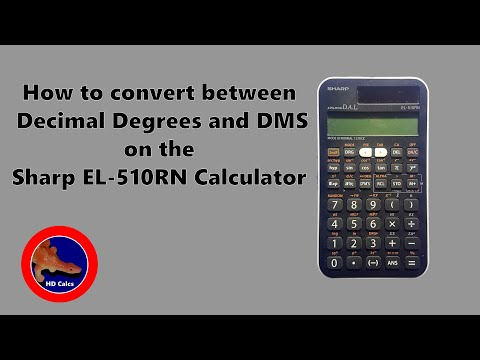 How to Convert Decimal Degrees to Degrees Minutes Seconds on a Sharp EL-510RN Calculator