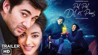 Pal Pal Dil Ke Paas Trailer | Karan Deol | Sahher Bambba | Sunny Deol | Dharmendra | PPDKP |