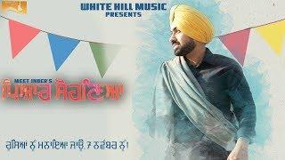 Making of Pyar Sohneya   Meet Inder   Gupz Sehra   Bikram Sidhu   White Hill Music