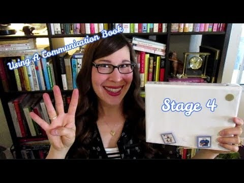 Using A Communication Book: Stage 4