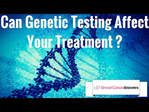 Can Genetic Testing Affect a Patient's Treatment?