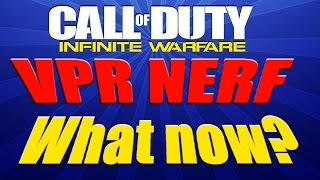 VPP is OP - Nerf coming: Should they NERF the VPR or Buff other guns? Infinite Warfare NUKE gameplay