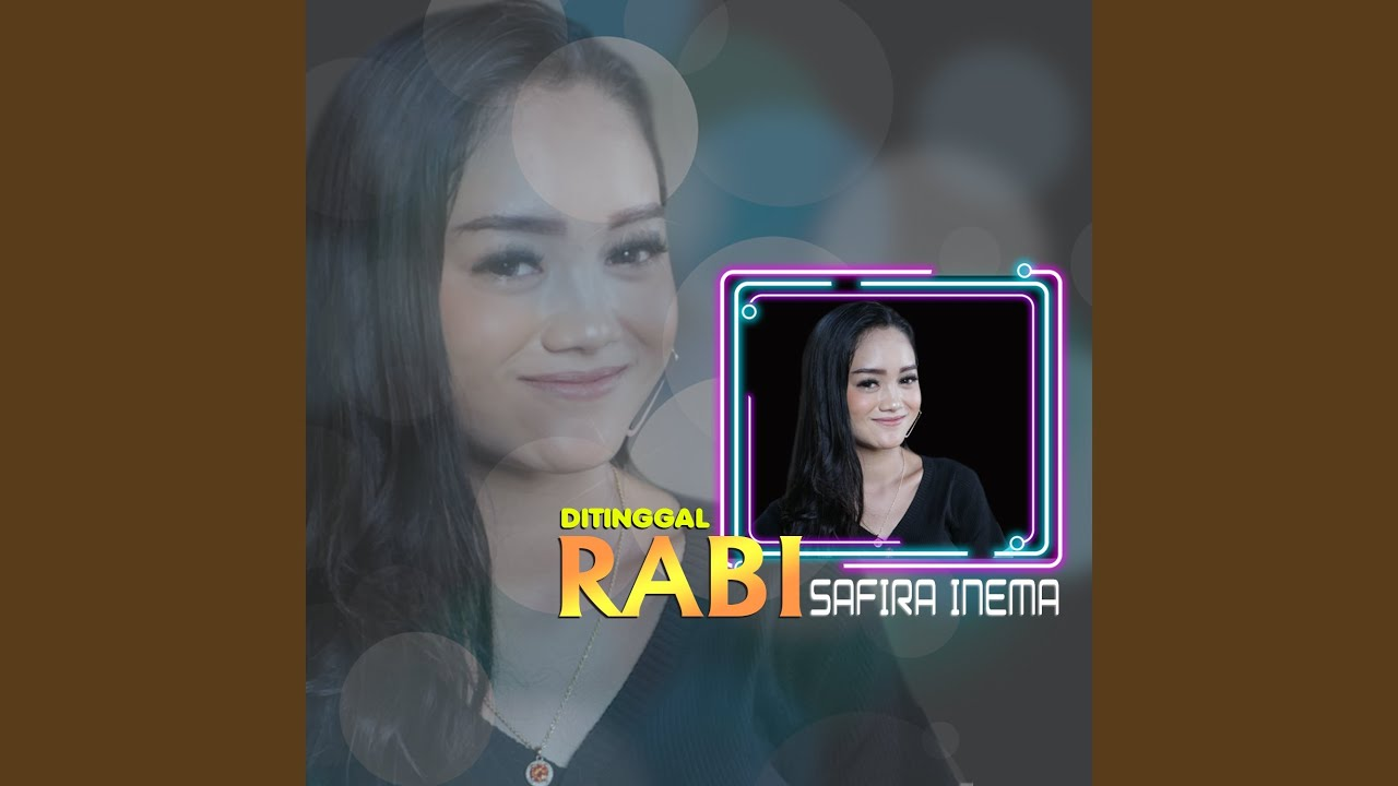 Download Safira Inema - Ditinggal Rabi MP3 Gratis