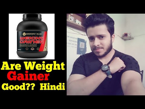 Are Weight Gainers Good Hindi 2018   weight Gainer Good or Bad Hindi  Skyking Health