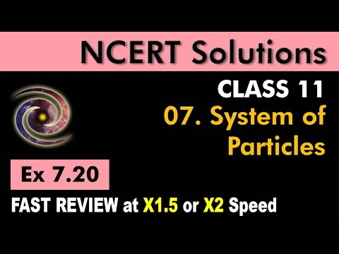 Class 11 Physics NCERT Solutions | Ex 7.20 Chapter 7 | System of Particles by Ashish Arora