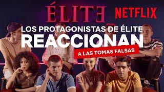 Los protagonistas de Élite reaccionan a las tomas falsas | Netflix