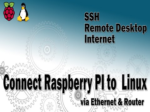 Raspberry PI - Connect to Linux via Ethernet/LAN and router.
