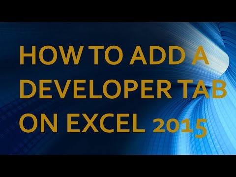 How to add Developer tab on Excel 2015