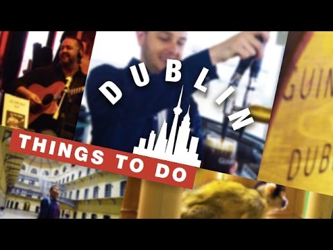🇮🇪 5 Top Things To Do in DUBLIN 🇮🇪 | Travel better in IRELAND!