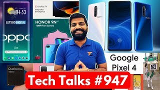 Tech Talks #947 - Realme X2 Pro, Honor Sale Offers, Redmi Note 8 Pro, OnePlus Folding Phone, Pixel 4