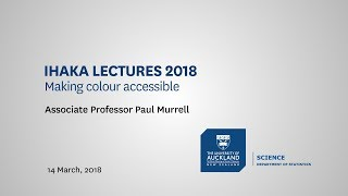 Ihaka lectures 2018: Making colour accessible