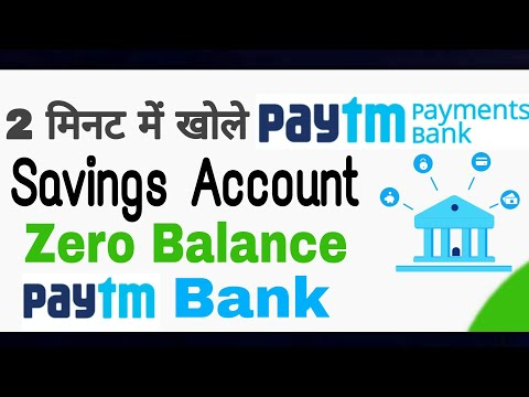 Open Zero Balance Saving A/c in Paytm Bank   Paytm Payments Bank