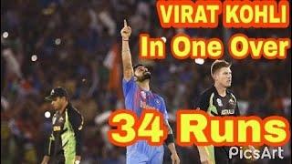 Virat Kohli 34 Runs in One Over - Virat Kohli Hit Six Sixes