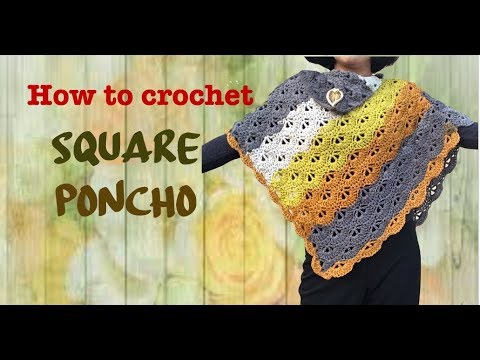 How to crochet Square Poncho