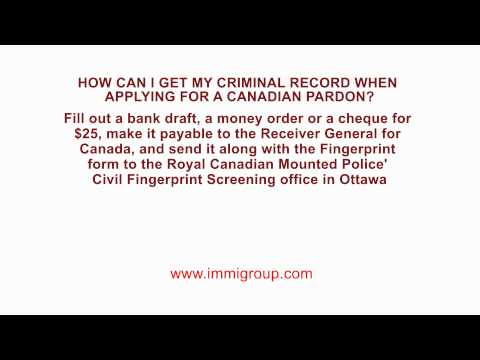 How can I get my Criminal Record when applying for a Canadian Pardon?