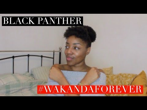 BLACK PANTHER | 5 LESSONS WE CAN LEARN AS WOMEN